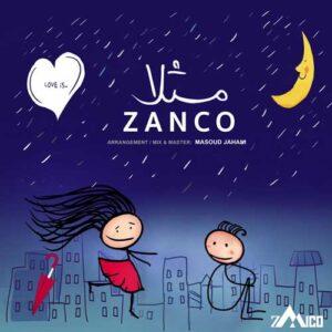 Zanco Masalan 300x300 - دانلود آهنگ من تو یعنی کار دنیا صده من تو یعنی دوری با ما بده زانکو
